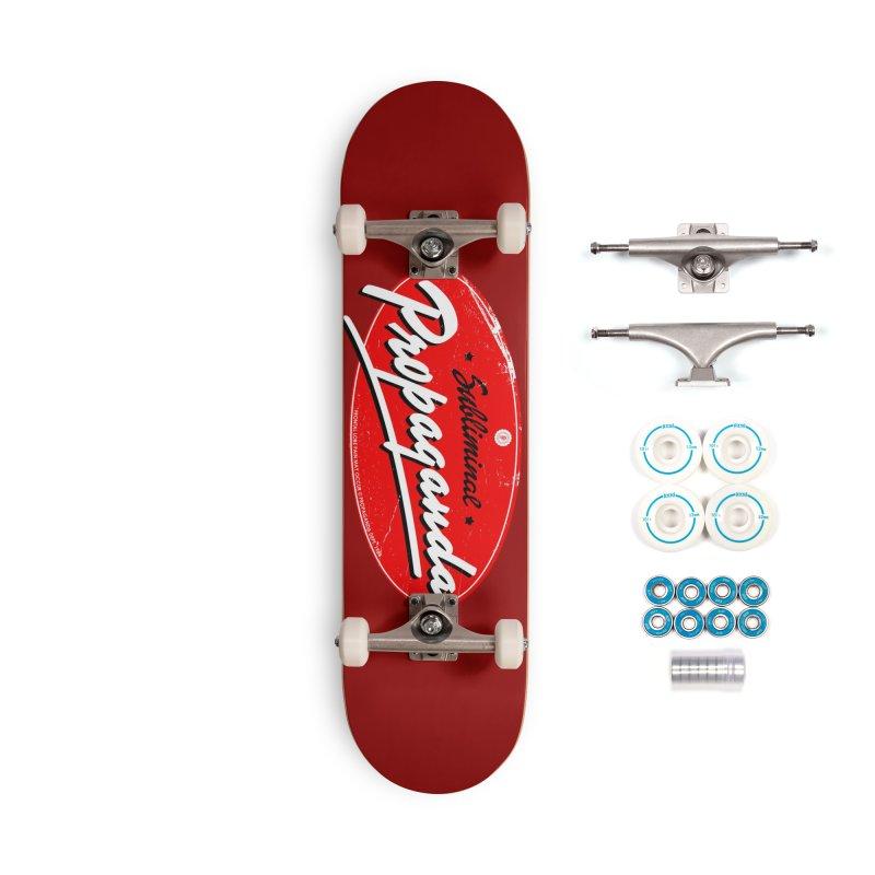 Subliminal Propaganda Accessories Skateboard by Propaganda Department