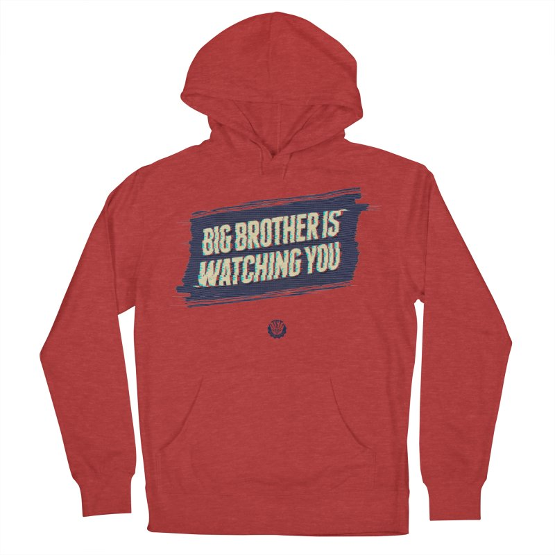 Big Brother is Watching You Men's French Terry Pullover Hoody by Propaganda Department
