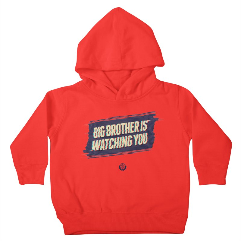 Big Brother is Watching You Kids Toddler Pullover Hoody by Propaganda Department