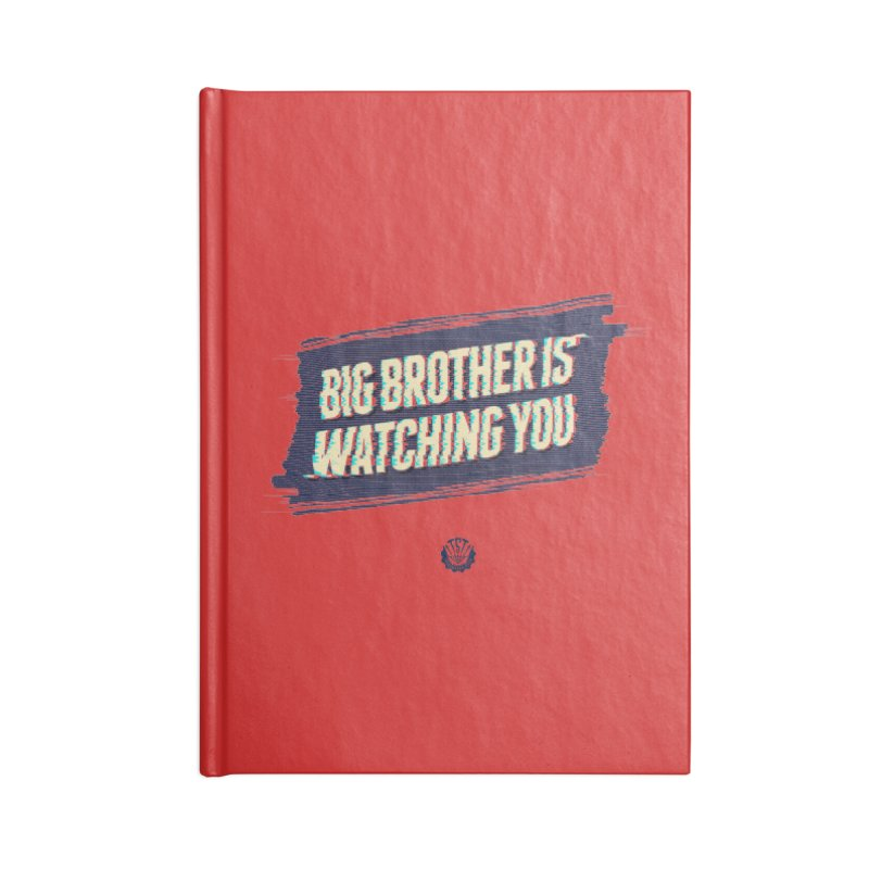 Big Brother is Watching You Accessories Blank Journal Notebook by Propaganda Department