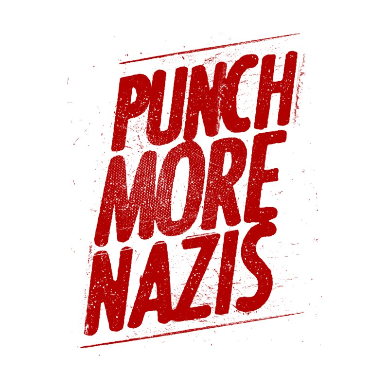 Punch more nazis by Propaganda Department