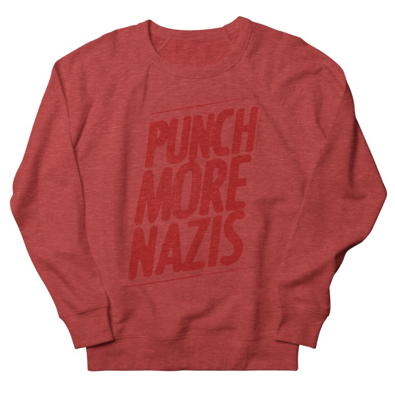 Punch more nazis Women's French Terry Sweatshirt by Propaganda Department