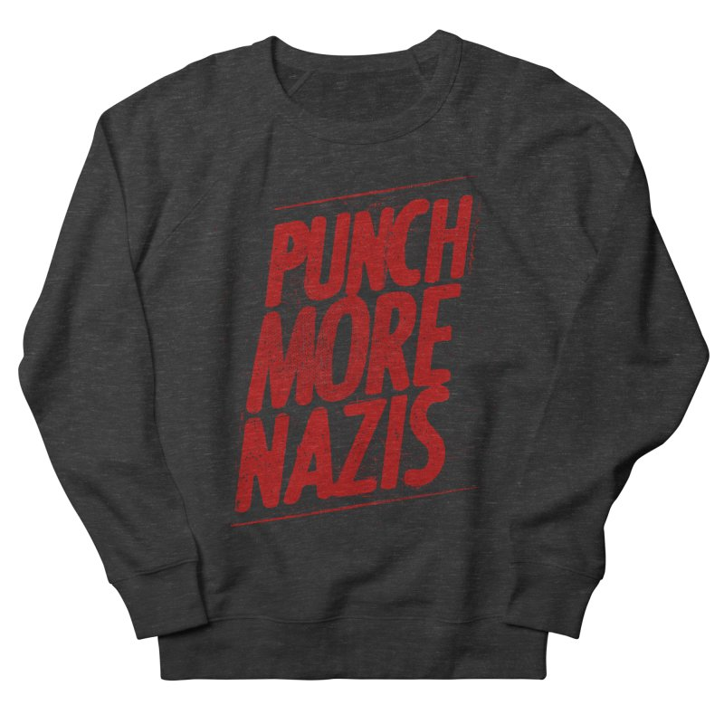 Punch more nazis Men's French Terry Sweatshirt by Propaganda Department