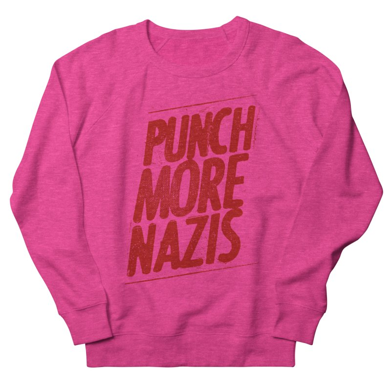 Punch more nazis Men's French Terry Sweatshirt by Propaganda Department