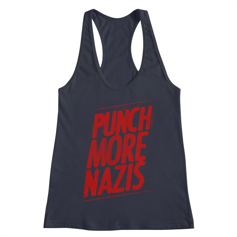 Punch more nazis Women's Racerback Tank by Propaganda Department