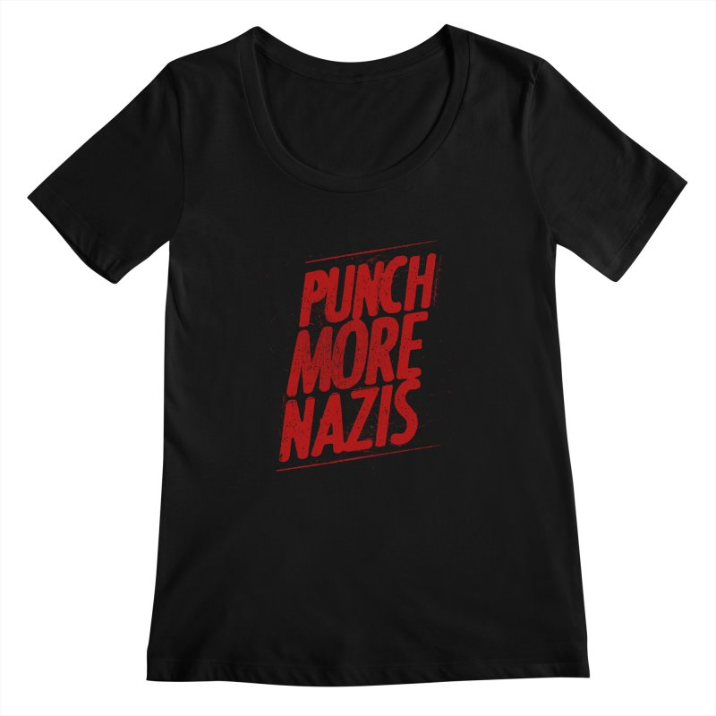 Punch more nazis Women's Scoopneck by Propaganda Department