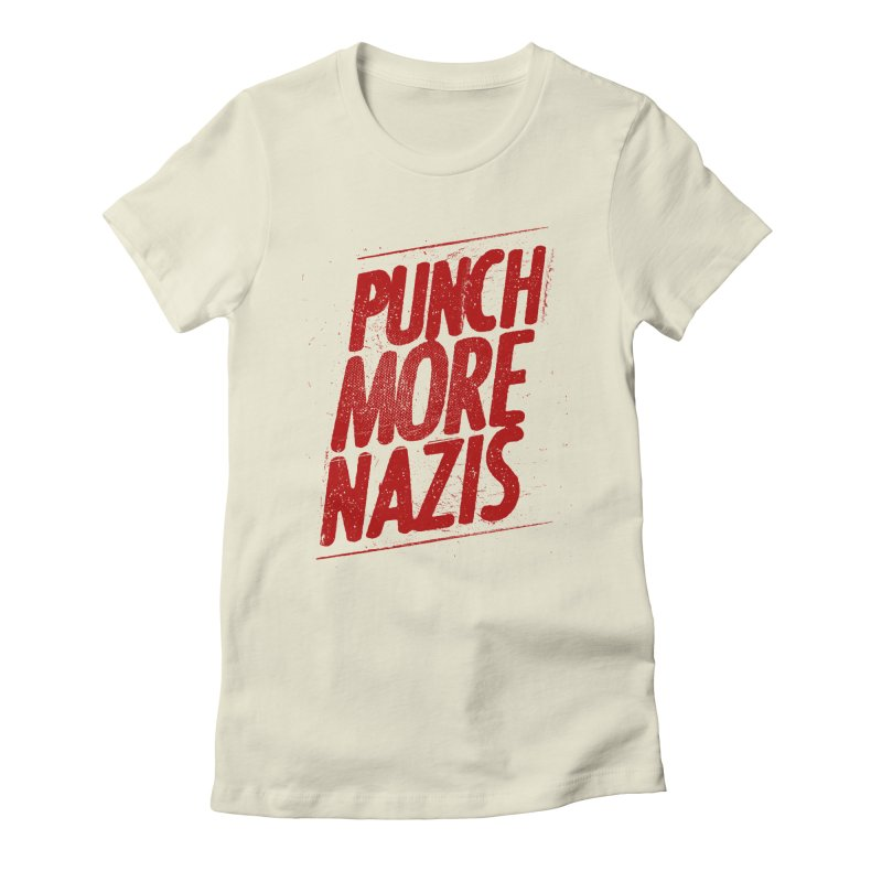 Punch more nazis Women's T-Shirt by Propaganda Department