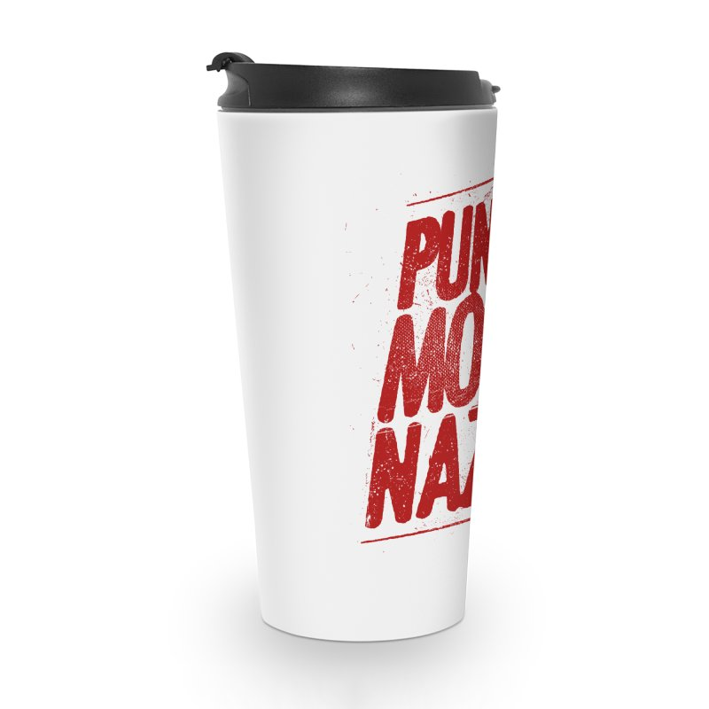 Punch more nazis Accessories Travel Mug by Propaganda Department