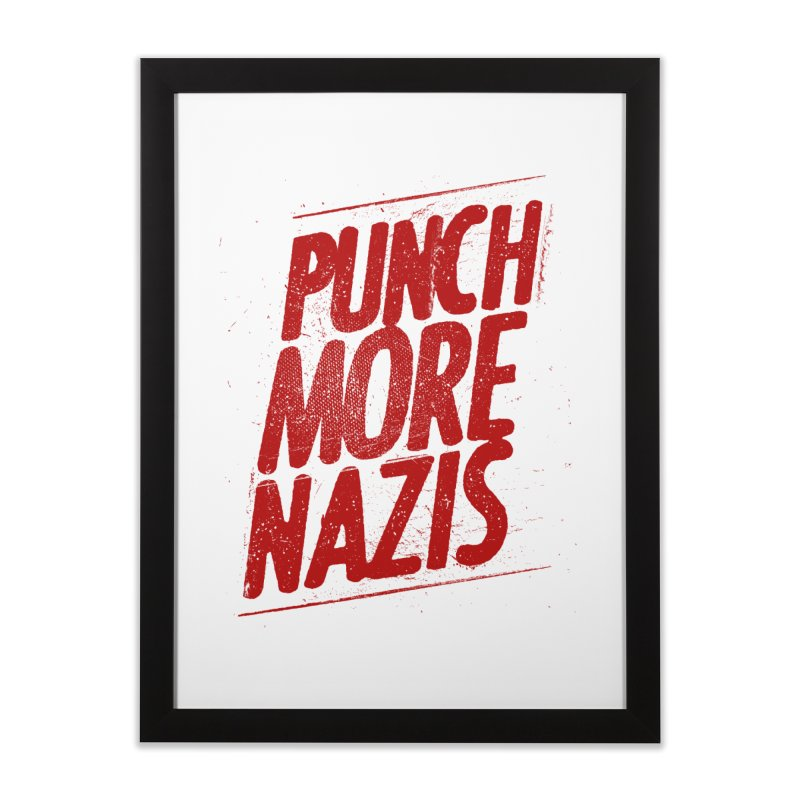Punch more nazis Home Framed Fine Art Print by Propaganda Department