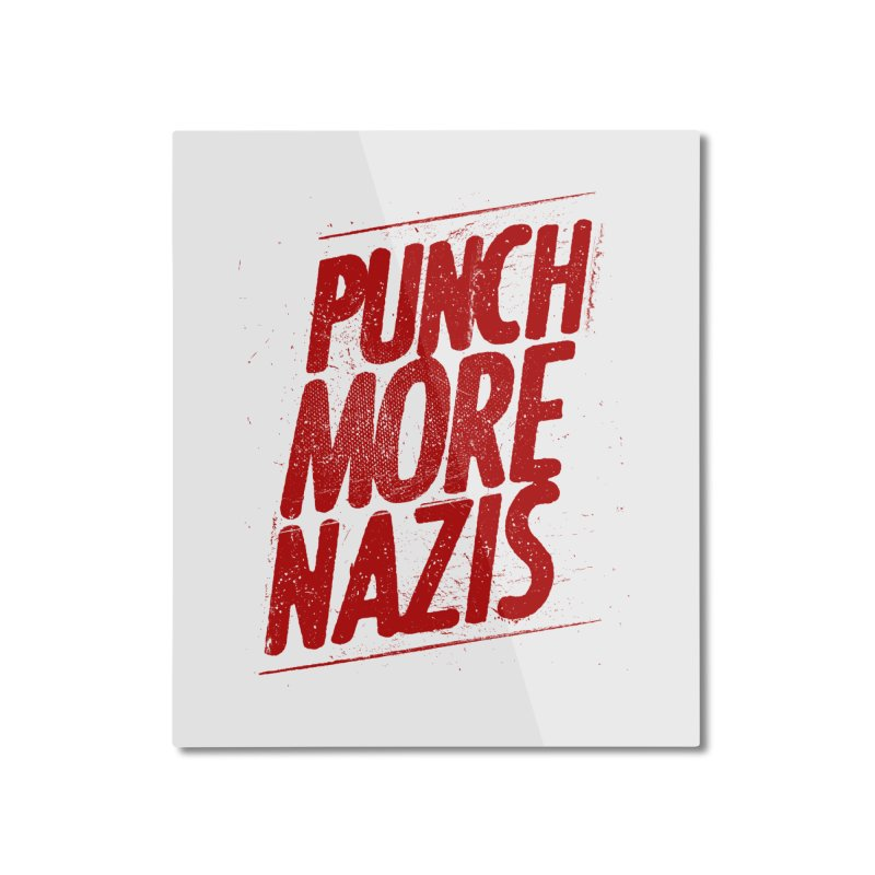 Punch more nazis Home Mounted Aluminum Print by Propaganda Department