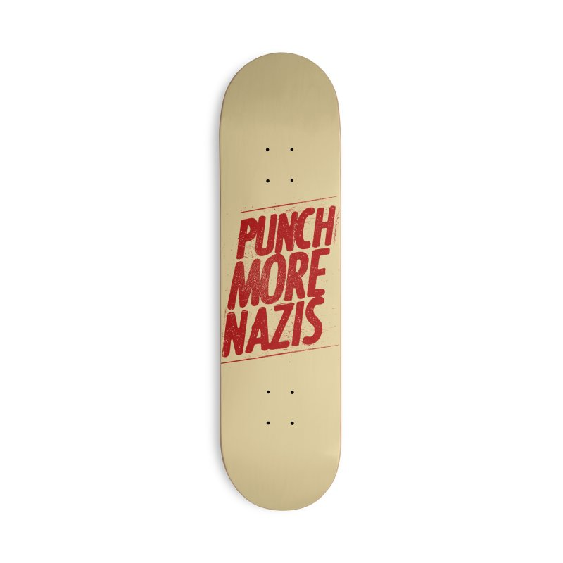 Punch more nazis Accessories Deck Only Skateboard by Propaganda Department