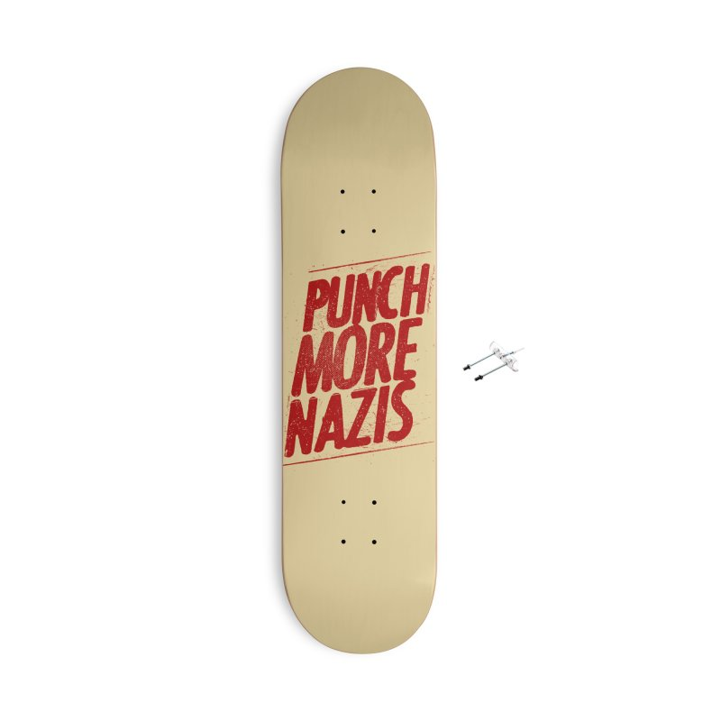 Punch more nazis Accessories With Hanging Hardware Skateboard by Propaganda Department