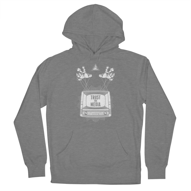 Trust The Media Women's Pullover Hoody by Propaganda Department