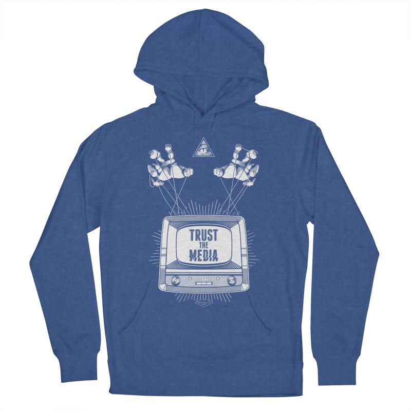 Trust The Media Men's French Terry Pullover Hoody by Propaganda Department