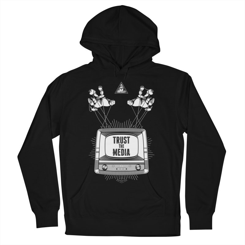 Trust The Media Men's Pullover Hoody by Propaganda Department