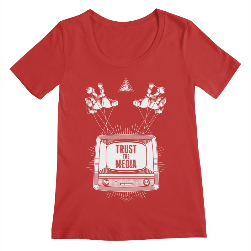 Trust The Media Women's Regular Scoop Neck by Propaganda Department