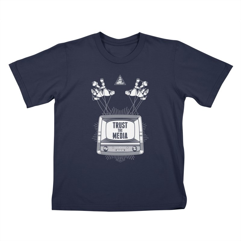 Trust The Media Kids T-Shirt by Propaganda Department