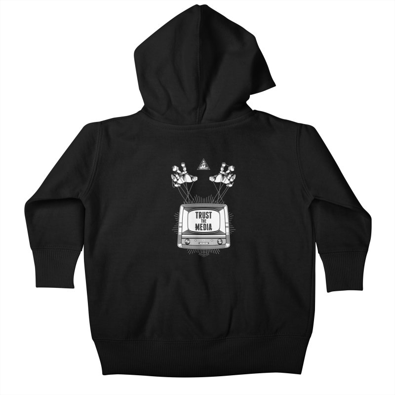 Trust The Media Kids Baby Zip-Up Hoody by Propaganda Department