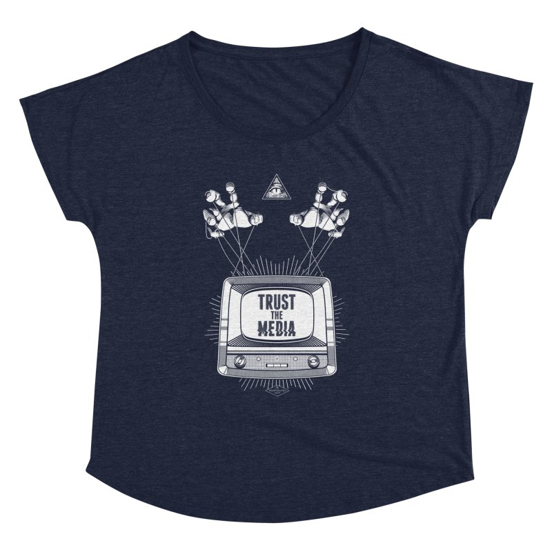 Trust The Media Women's Dolman Scoop Neck by Propaganda Department
