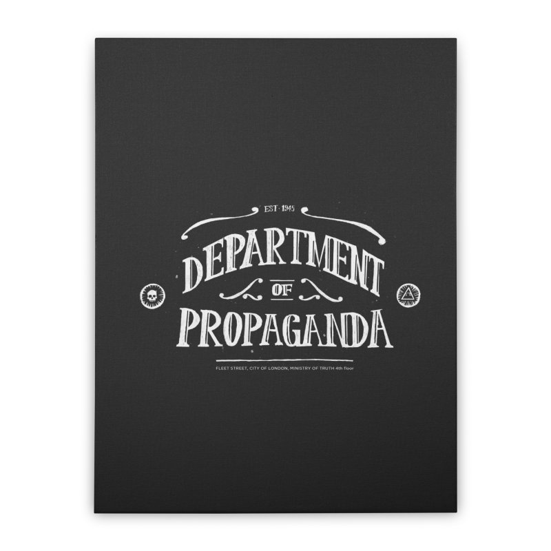 Department of Propaganda Home Stretched Canvas by Propaganda Department