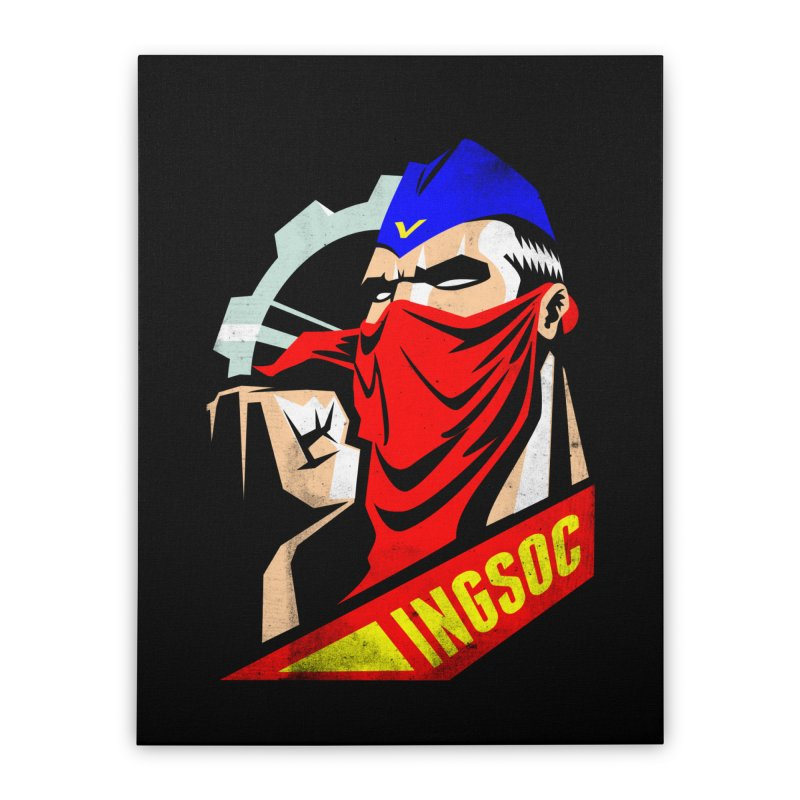 INGSOC Home Stretched Canvas by Propaganda Department