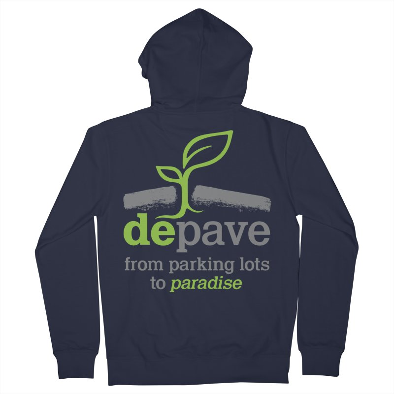 Depave - From Parking Lots to Paradise in Men's Zip-Up Hoody Navy by Depave's Shop