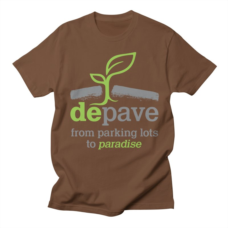 Depave - From Parking Lots to Paradise in Men's T-Shirt Brown by Depave's Shop
