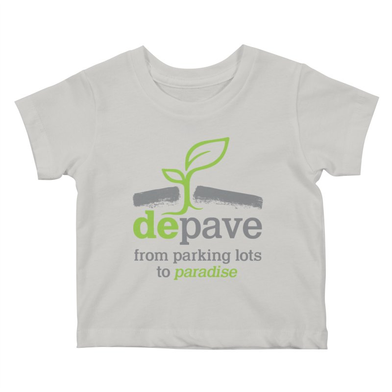 Depave - From Parking Lots to Paradise Kids Baby T-Shirt by Depave's Shop