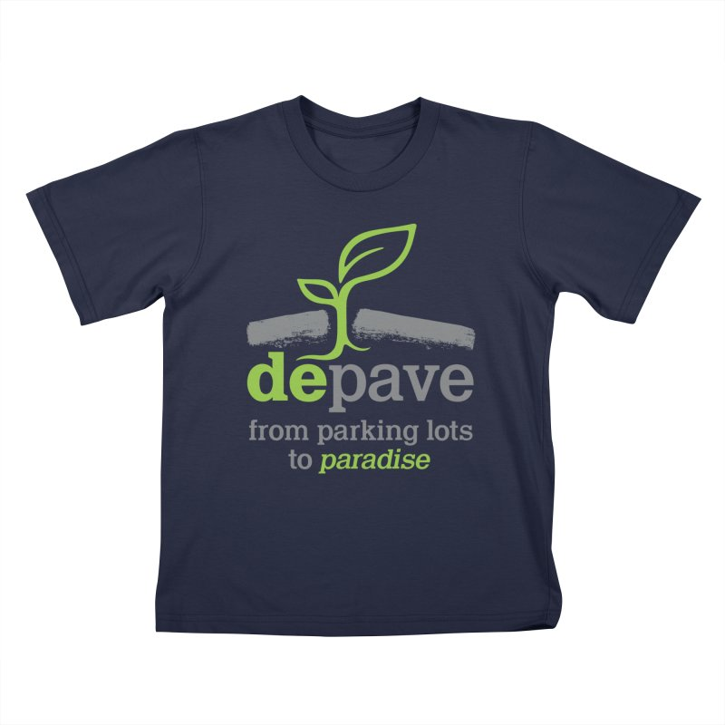 Depave - From Parking Lots to Paradise Kids T-Shirt by Depave's Shop