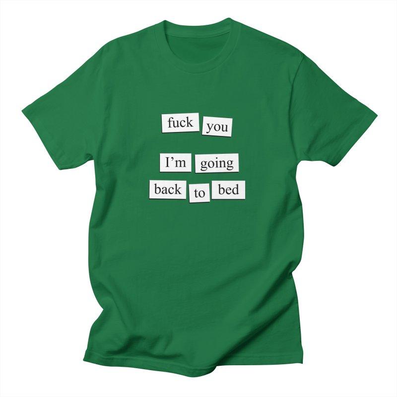 Back To Bed Men's T-Shirt by depressing fridge poems's Artist Shop