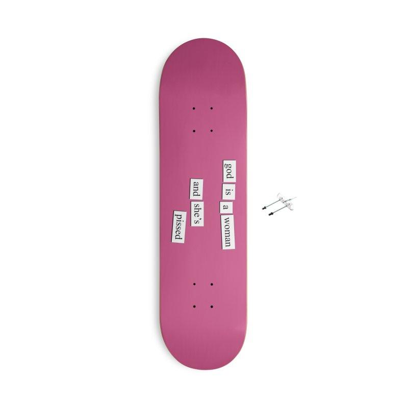 God Is A Woman Accessories Skateboard by depressing fridge poems's Artist Shop