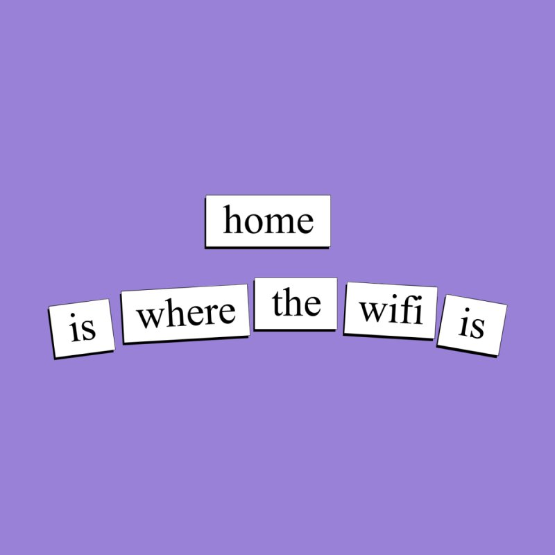 Home Is Where The Wifi Is Accessories Button by depressing fridge poems's Artist Shop