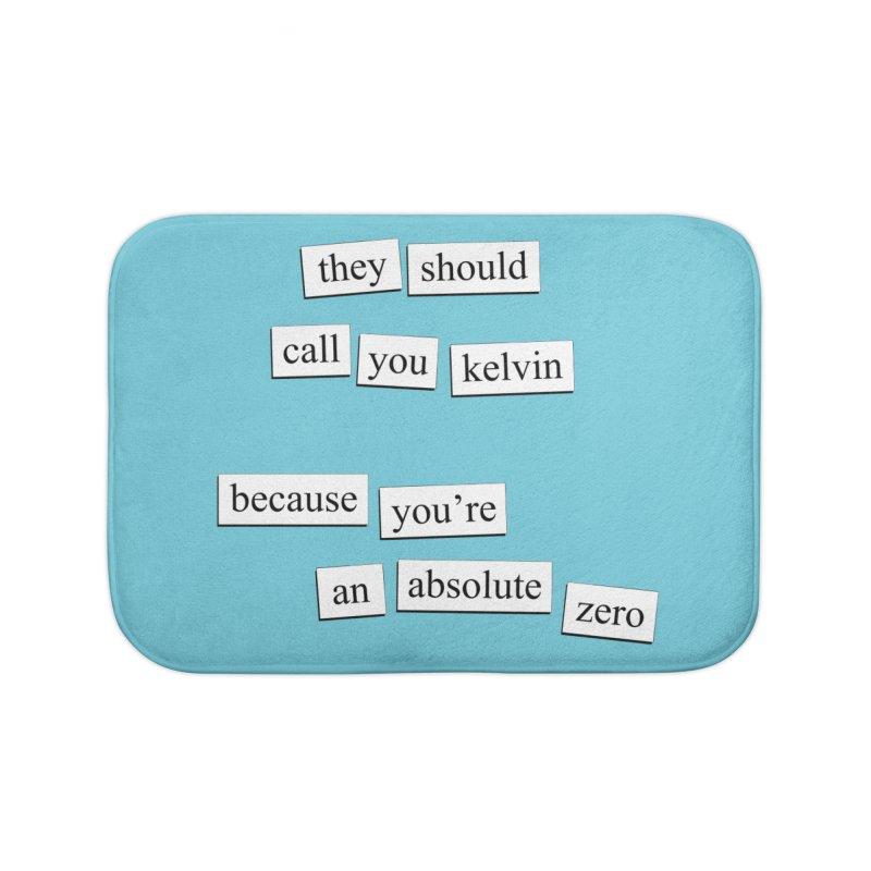 Absolute Zero Home Bath Mat by depressing fridge poems's Artist Shop