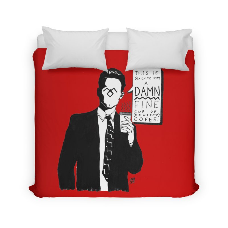 Damn Fine Coffee Home Duvet by DEROSNEC's Art Shop