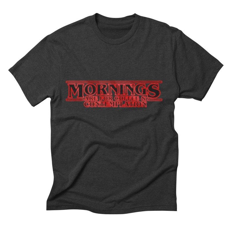 Morning, Stranger Men's Triblend T-shirt by derschwigg's Artist Shop