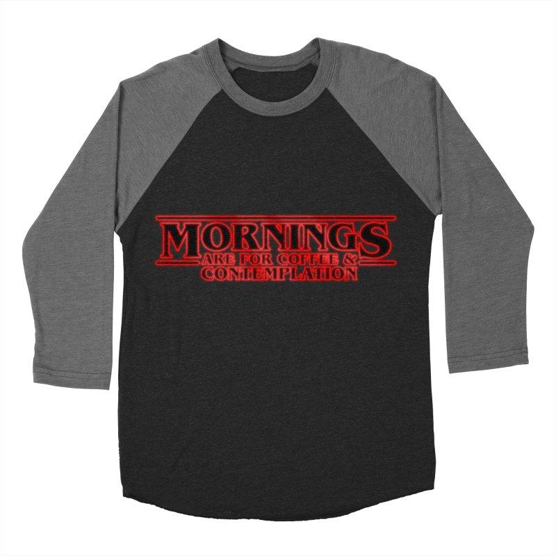 Morning, Stranger Men's Baseball Triblend T-Shirt by derschwigg's Artist Shop