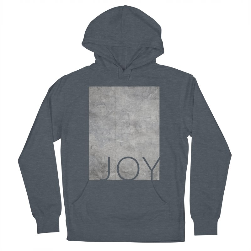 JOY // Concrete Foundation Men's French Terry Pullover Hoody by Desanka Spirit's Artist Shop