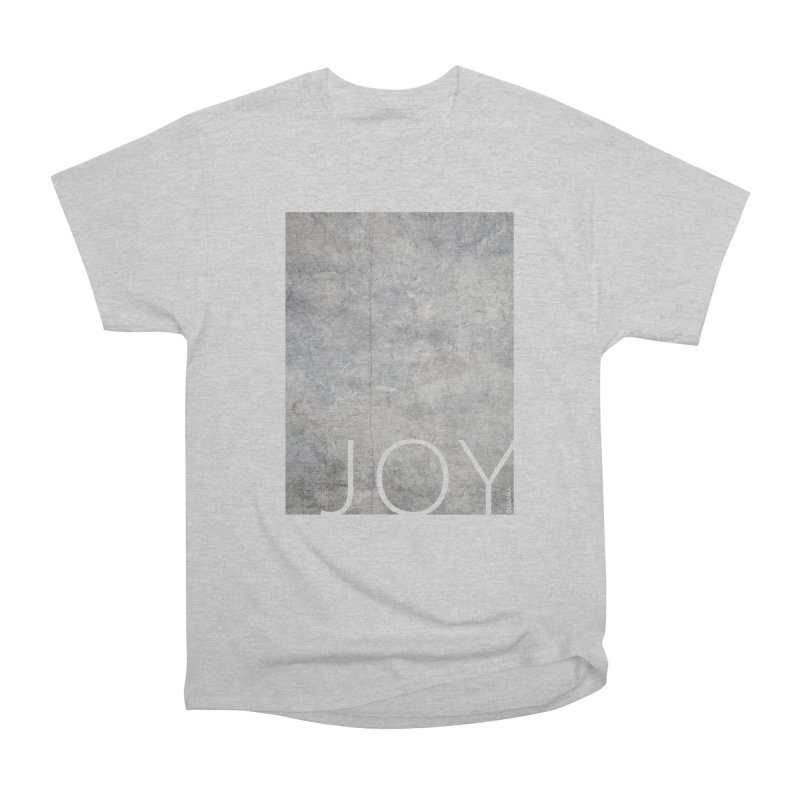 JOY // Concrete Foundation Men's Heavyweight T-Shirt by Desanka Spirit's Artist Shop