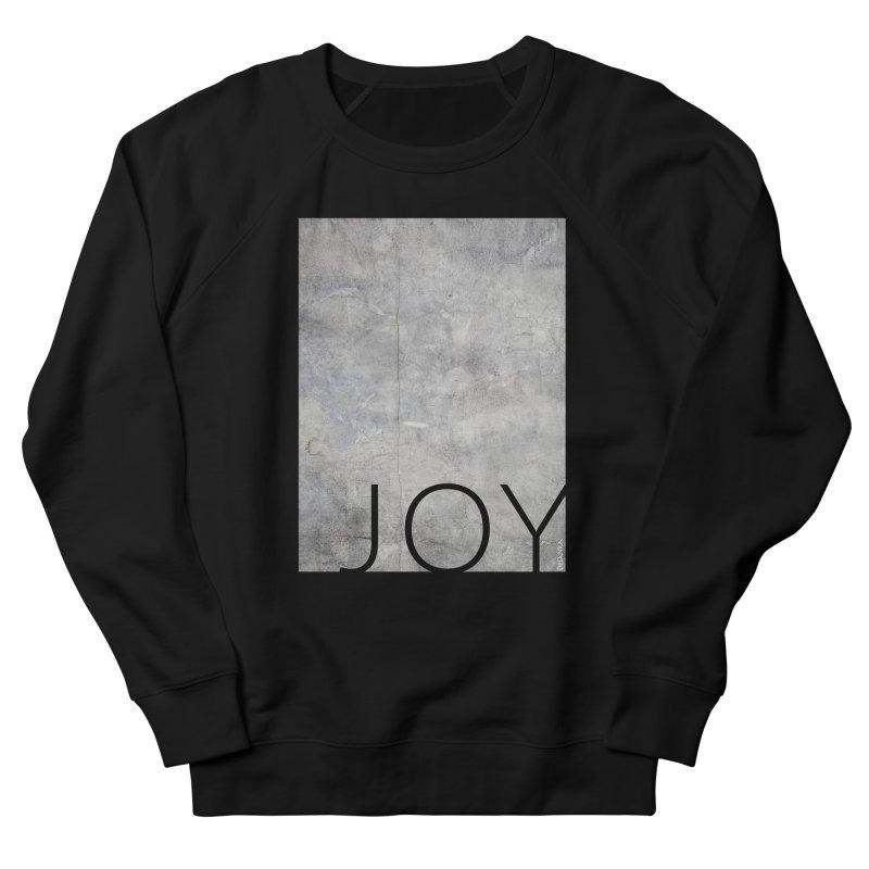 JOY // Concrete Foundation Women's French Terry Sweatshirt by desankaspirit's Artist Shop