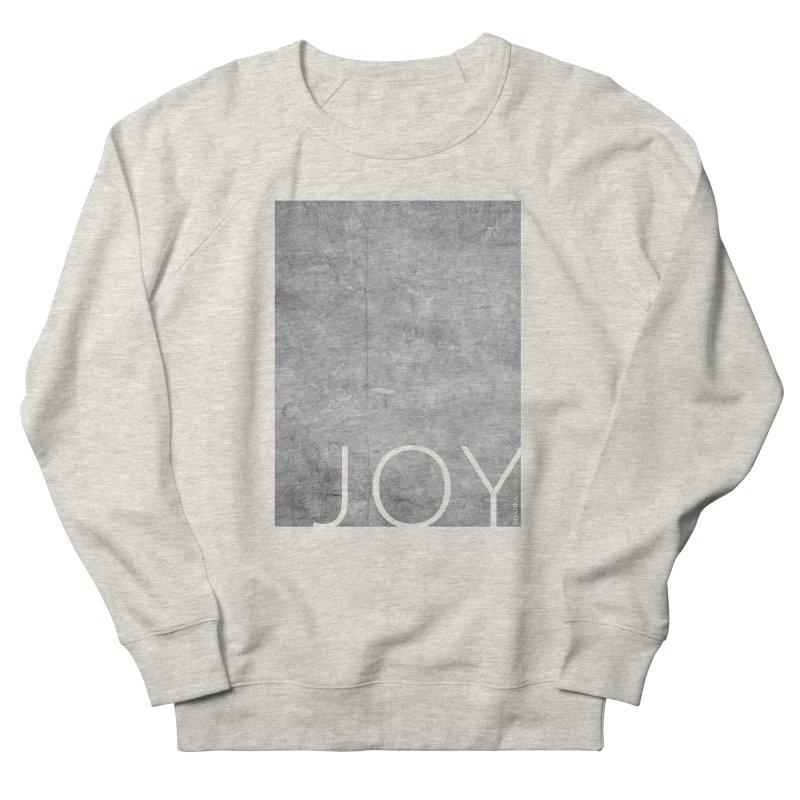 JOY // Concrete Foundation Men's French Terry Sweatshirt by Desanka Spirit's Artist Shop
