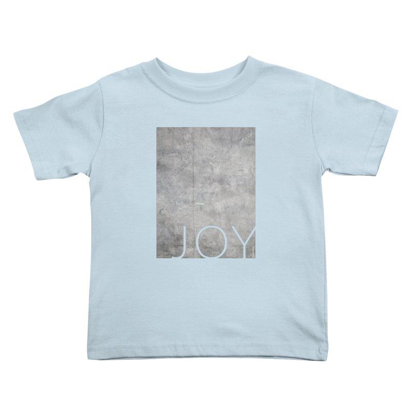 JOY // Concrete Foundation Kids Toddler T-Shirt by Desanka Spirit's Artist Shop