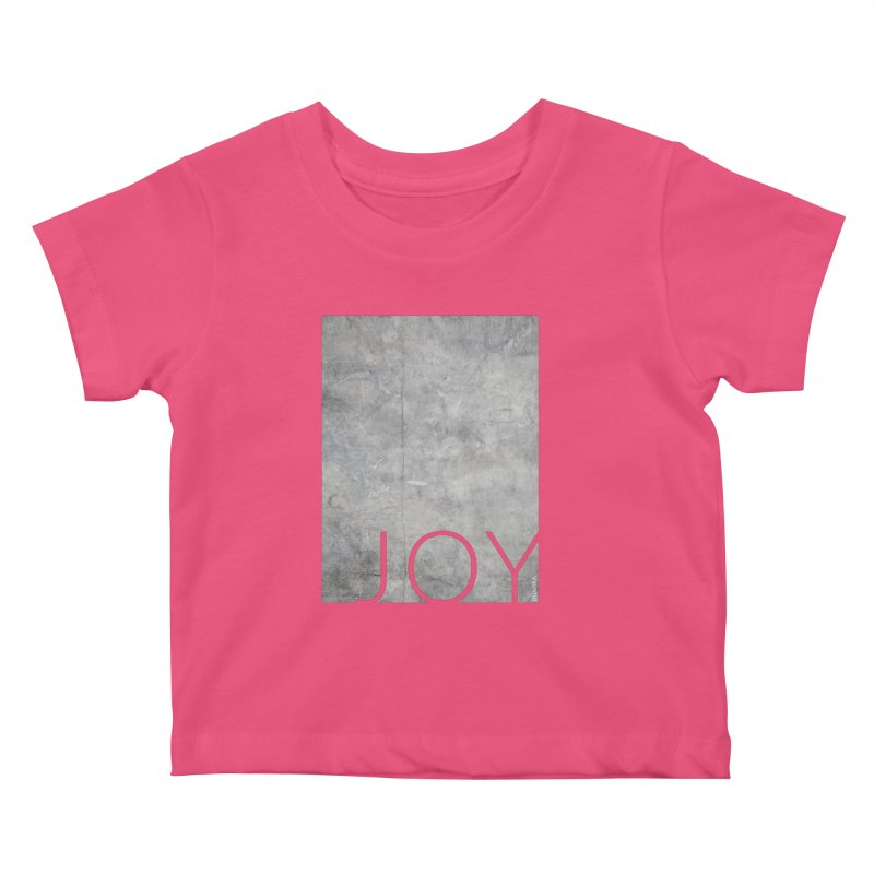 JOY // Concrete Foundation Kids Baby T-Shirt by Desanka Spirit's Artist Shop