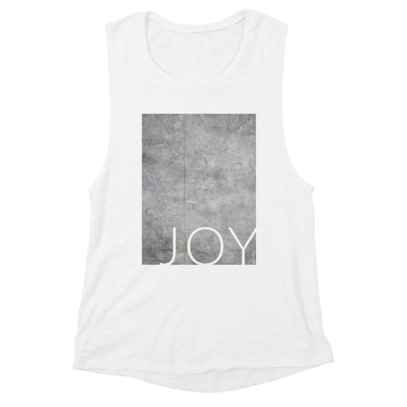 JOY // Concrete Foundation Women's Muscle Tank by Desanka Spirit's Artist Shop