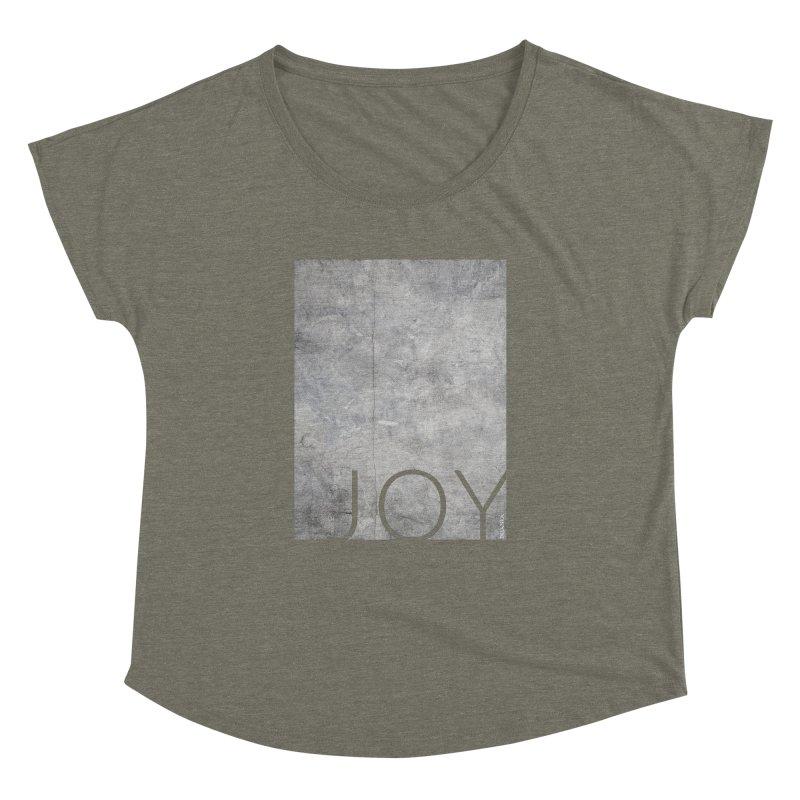JOY // Concrete Foundation Women's Dolman Scoop Neck by Desanka Spirit's Artist Shop