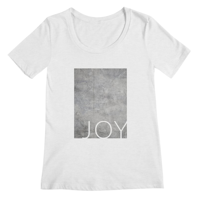 JOY // Concrete Foundation Women's Regular Scoop Neck by desankaspirit's Artist Shop