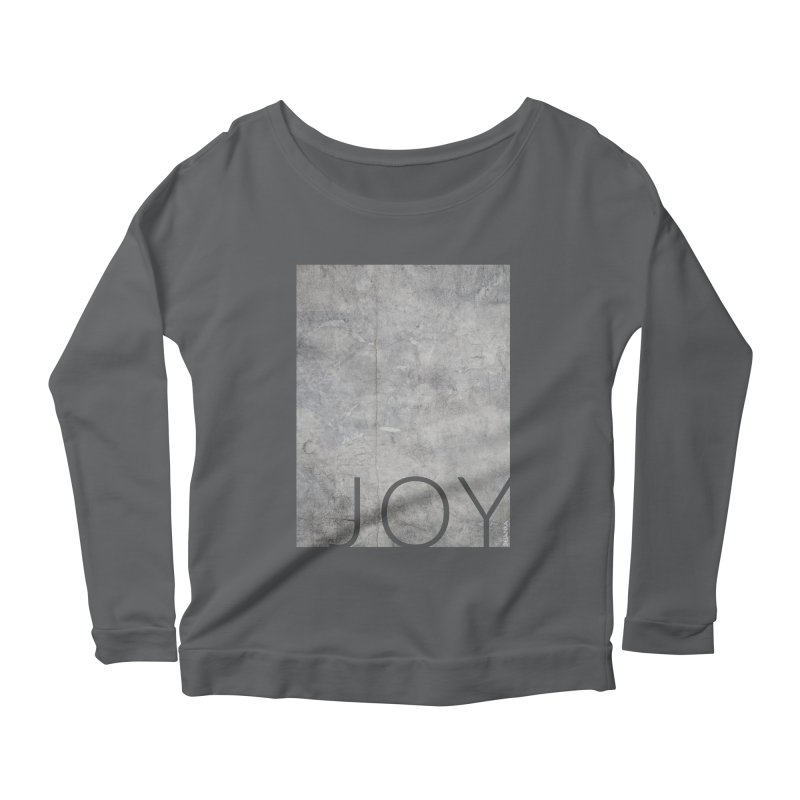 JOY // Concrete Foundation Women's Longsleeve T-Shirt by Desanka Spirit's Artist Shop