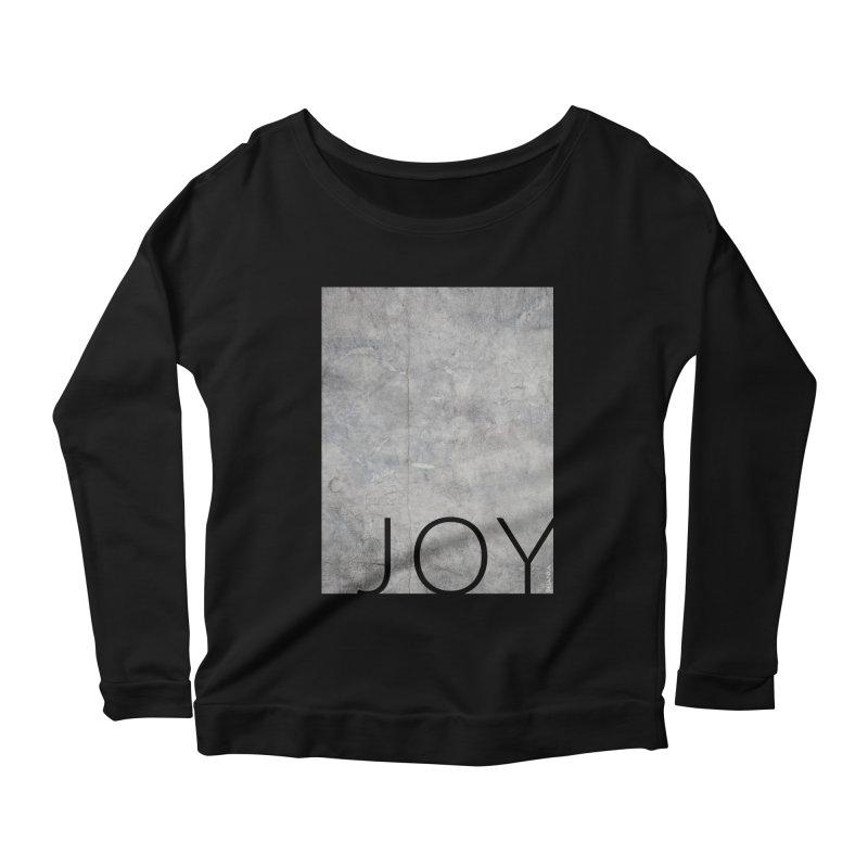 JOY // Concrete Foundation Women's Scoop Neck Longsleeve T-Shirt by Desanka Spirit's Artist Shop