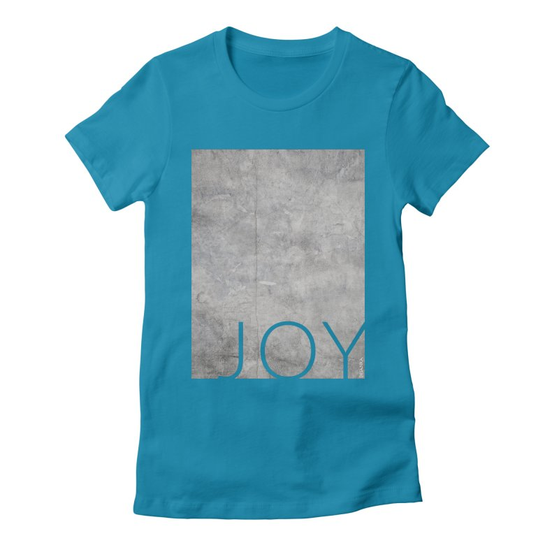 JOY // Concrete Foundation Women's T-Shirt by Desanka Spirit's Artist Shop