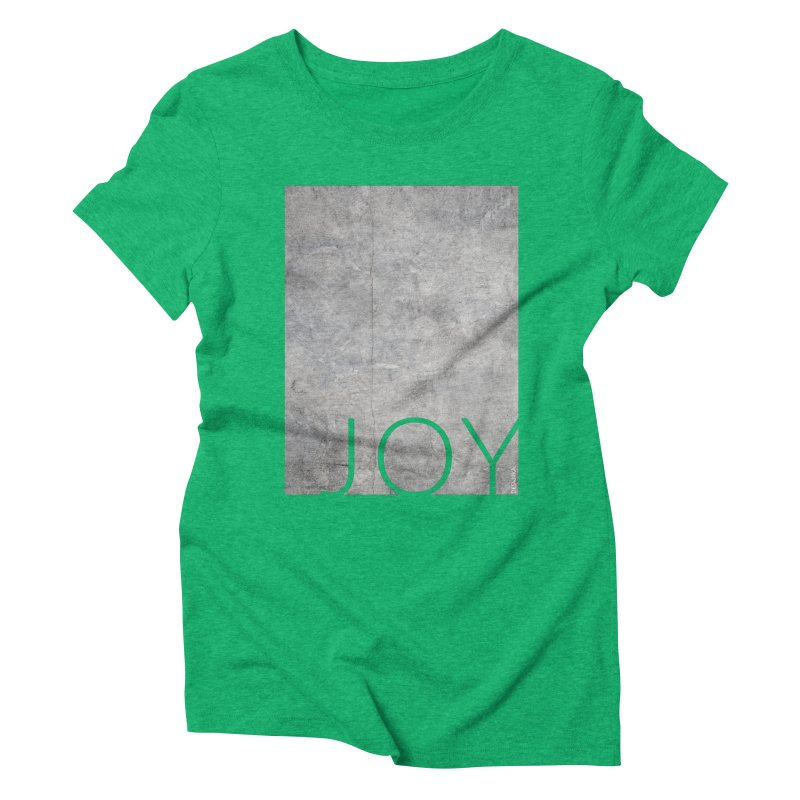 JOY // Concrete Foundation Women's Triblend T-Shirt by Desanka Spirit's Artist Shop