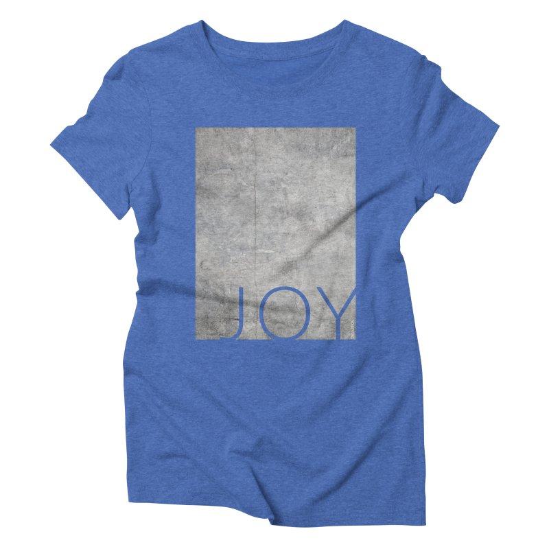 JOY // Concrete Foundation Women's Triblend T-Shirt by Desanka Spirit's Artist Shop